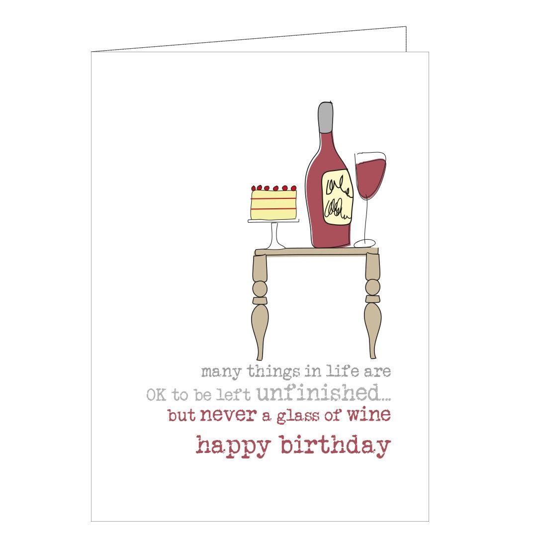 Unfinished Wine Birthday Greetings Card Stationery Studio