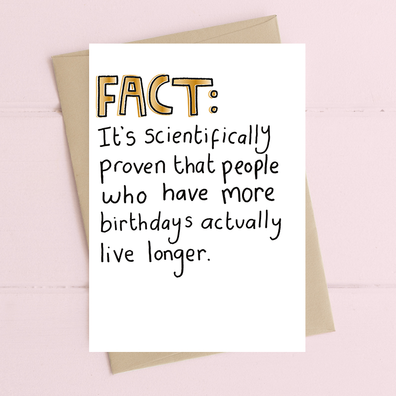 Fact - birthdays live longer