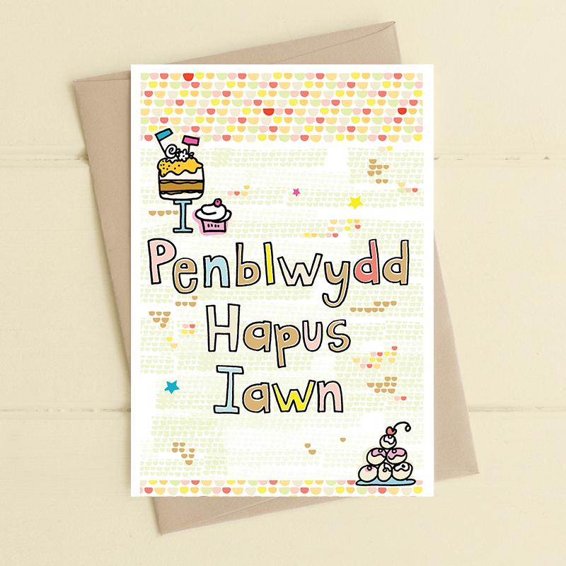 Penblwydd Hapus Iawn (A very Happy Birthday)