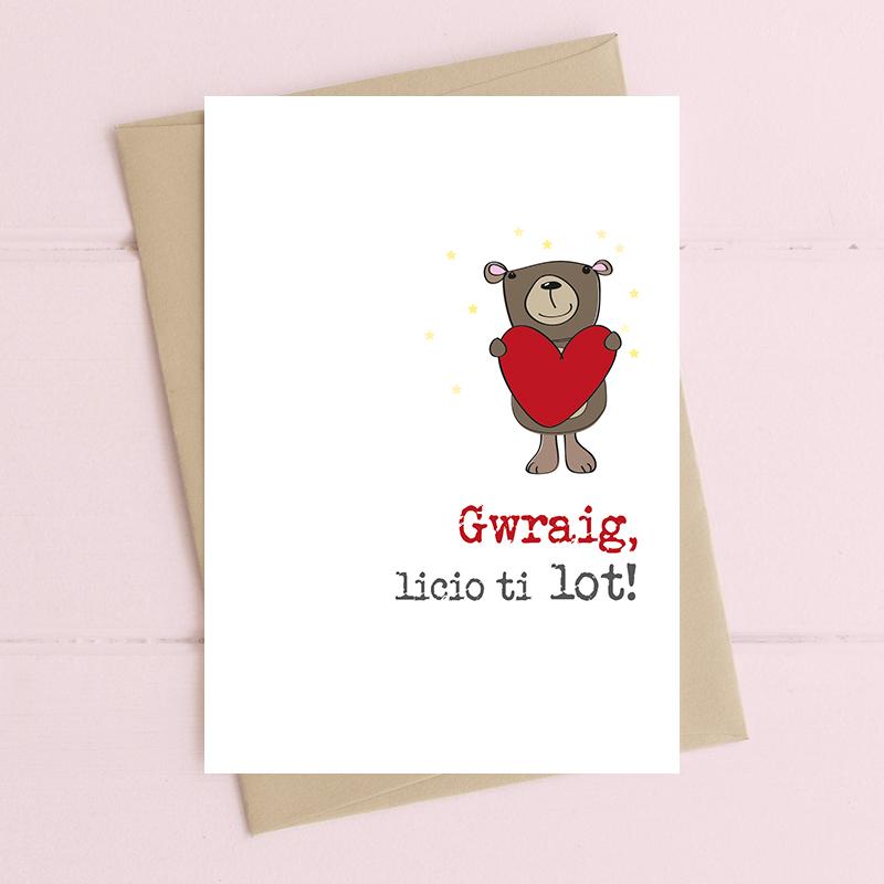 Gwraig - licio ti lot (Wife - I like you a lot!)