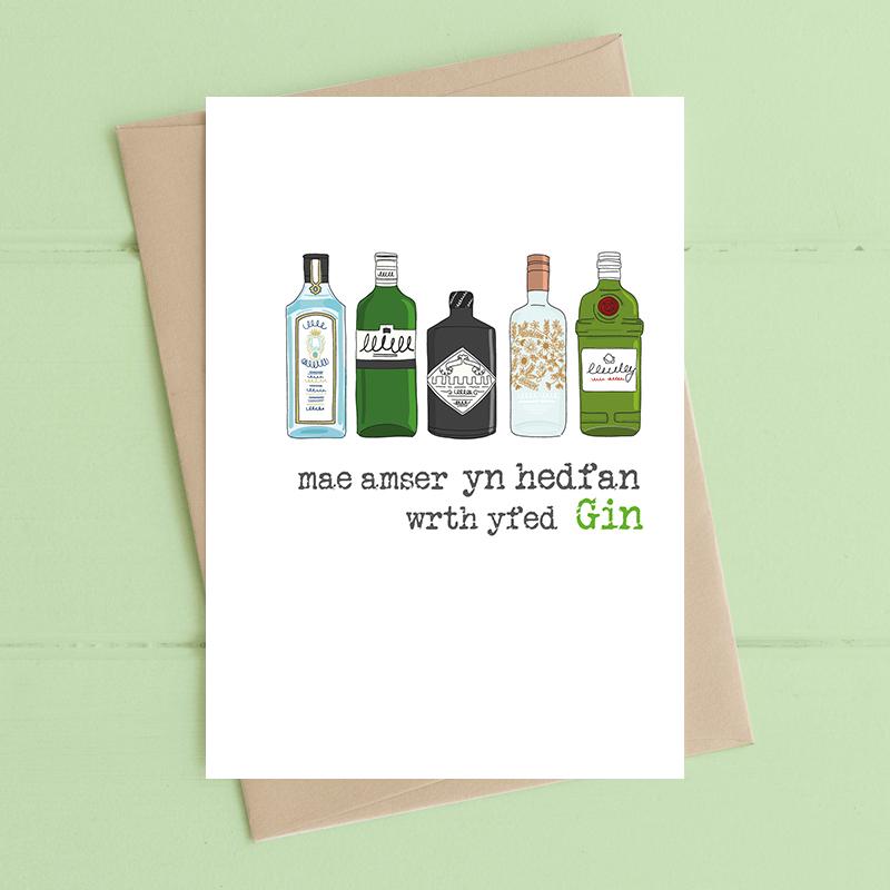 Mae amser yn hedfan wrth yfed Gin (Time flies when drinking Gin)