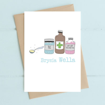 Brysia Wella (Get Well Soon)