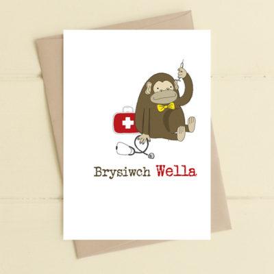 Brysiwch Wella (Get Well Soon)