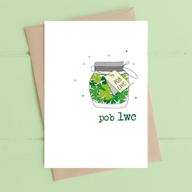 Pob Lwc (Good Luck)