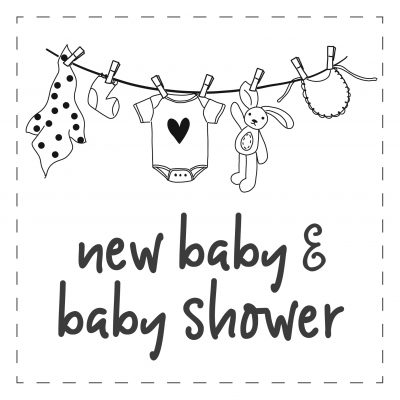 New Baby / Baby Shower