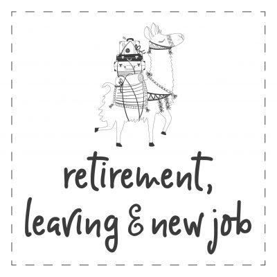Retirement / Leaving