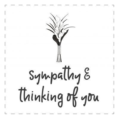 Sympathy & Thinking of You